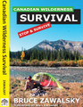 Canadian Wilderness Survival Bruce Zawalsky