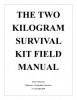 Mors Kochanski Booklet Two Kilo Survival Kit Field Manual