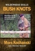 Wilderness Skills DVD Bush Knots