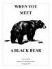 Mors Kochanski Booklet When You Meet a Black Bear