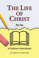 The Life of Christ - Part 2 (Stringer) - Coming Soon!