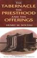 Tabernacle, Priesthood, Offerings
