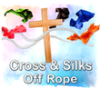 Cross & Silks Off Rope Gospel Magic Trick