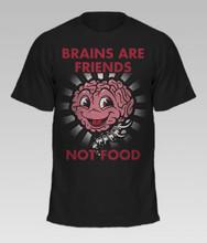 Brains Are Friends unisex t-shirt - front