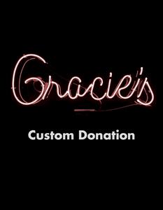 Gracies - Custom Donation