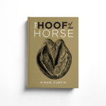 The Hoof of the Horse by Simon Curtis
