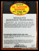 A.C. LEGG OLD PLANTATION Mesquite Marinade Blend 142  Southwestern flavor that is gaining popularity throughout the country.