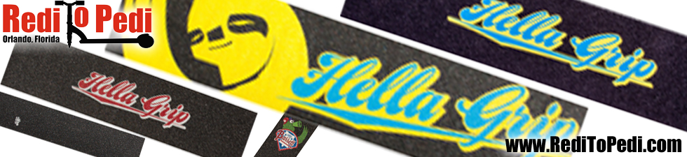 Buy Hella Grip tape here on line or at Redi To Pedi in Orlando, Florida.