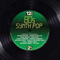 "80s Synth Pop - 12"" Dance Mixes Compilation - Various Artists - LP"
