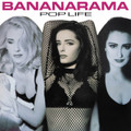 Bananarama - Pop LIfe - Pink Vinyl - LP & CD