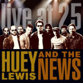 Huey Lewis and the News - Live At 25 - CD