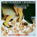 Human League - Reproduction - 180g LP