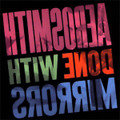 Aerosmith - Done With Mirrors - 180g LP