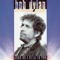 Bob Dylan - Good As I Been To You - 180g LP