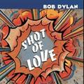 Bob Dylan - Shot of Love - LP