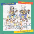 Jerry Garcia & David Grisman - Not For Kids Only - CD