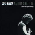Lou Reed - Waltzing Matilda - 2xLP