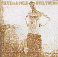 Neil Young - Silver and Gold - LP