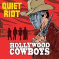 Quiet Riot - Hollywood Cowboys - LP