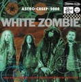 White Zombie - Astro-Creep: 2000 - 180g MOV LP