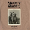 Shakey Graves - ...And The Horse He Rode On - LP