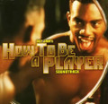 How To Be A Player (Def Jam, Foxy Brown) - OST - LP