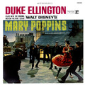 Mary Poppins - Duke Ellington Plays With The Original Motion Picture Score Mary Poppins - Limited (3,000) LP