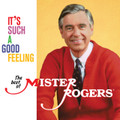 Mister Rogers - It's Such a Good Feeling (The Best Of) - LP