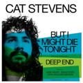 """Cat Stevens - But I Might Die Tonight [7"""" Single] [Light Blue] - 7"""" Vinyl"""
