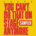 Frank Zappa - You Can't Do That On Stage Anymore (Sampler) [2 LP] [1 Transparent Red + 1 Transparent Yellow] - 2 x LP