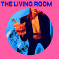 Living Room, The - The Living Room - LP