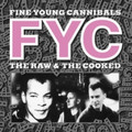 Fine Young Cannibals - The Raw & The Crooked - White Vinyl LP