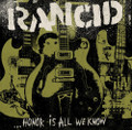 Rancid - Honor Is All We Know - LP