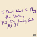 """Love Fame Tragedy - I Don't Want To PLay The Victim, But I'm Really Good At It - 10"""" Single"""