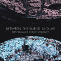 Between the Buried and Me - The Parallax II: Future Sequence - 2xLP
