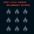 Stiff Little Fingers - Inflammable Material - LP