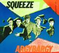 Squeeze - Argybargy - LP