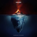 Kaleo - Surface Sounds - CD