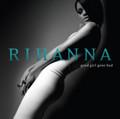 Rihanna - Good Girl Gone Bad - 2xLP