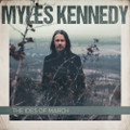 Miles Kennedy - Ides of March - CD
