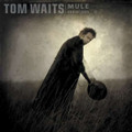 Tom Waits - Mule Variations (2017 Remaster) - LP
