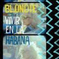 Blondie - Vivir En La Habana - Indie Exclusive Light Blue Vinyl - LP