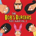 Bob's Burgers Music Album Vol. 2, The - Deluxe Box Set w/ Colored 3xLP