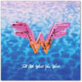 "Weezer x Wave Break - Tell Me What You Want - Screen Printed Vinyl - 7"""