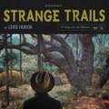 Lord Huron - Strange Trails - 2xLP
