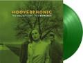 "Hooverphonic - The Magnificent Tree Remixes - Music on Vinyl Green Vinyl - 180g 12"" EP"