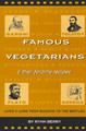 Famous Vegetarians and Their Favorite Recipes