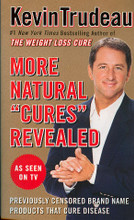 "Kevin Trudeau, author of the #1 New York Times Bestseller Natural Cures ""They"" Don't Want You To Know About and recent bestseller More Natural Cures Revealed, is fast becoming the nation's foremost consumer advocate. Knowing from firsthand experience the power of greed, Kevin plead guilty to felonies in his youth and spent almost two years in prison realizing that ""the love of money is the root of all evil."" Kevin then reprioritized his life. His new business and personal mission statement became, ""We positively impact the whole person."" Today Kevin is known as one of the great American success stories. He is regarded as one of the most prolific business leaders in America building a $2 billion global business empire. What makes this most amazing is that Kevin has no formalized education; no family connections; started with no money; never received any venture capital, loans, or financing; no government grants; and ran all his businesses profitably out of cash flow. The Wall Street Journal called him ""A marketing guru."" The Chicago Sun-Times called him ""The infomercial king.""  Having been attacked and sued in three continents, Kevin knows from personal experience how big business and government try to debunk individuals who promote products that could hurt the profits of the giant multinational corporations.  Today Kevin spends most of his time spearheading a website that promotes education about natural healing therapies; and www.thewhistleblower.com the website, that exposes corporate and government abuse and corruption. Kevin is actively pursuing lawsuits against the individuals, corporations, and government agencies that take advantage of the average consumer. He is dedicated to the formation of various foundations to pursue these goals and has donated much of his fortune for that purpose."