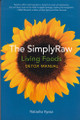 The Simply Raw Living Foods Detox Manual