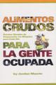 Alimentos Crudos (Spanish)